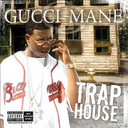View album Gucci Mane - Trap House