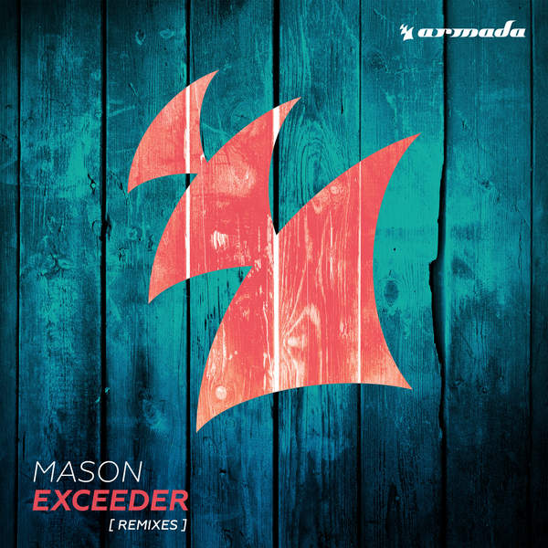 Mason – Exceeder (Remixes) (2014) [iTunes Plus AAC M4A]
