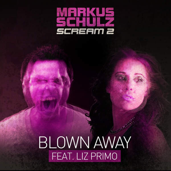 Markus Schulz – Blown Away (feat. Liz Primo) – EP (2014) [iTunes Plus AAC M4A]