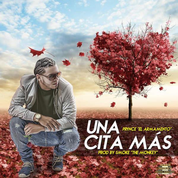 Prynce El Armamento – Una Cita Mas – Single (2015) [iTunes Plus AAC M4A]