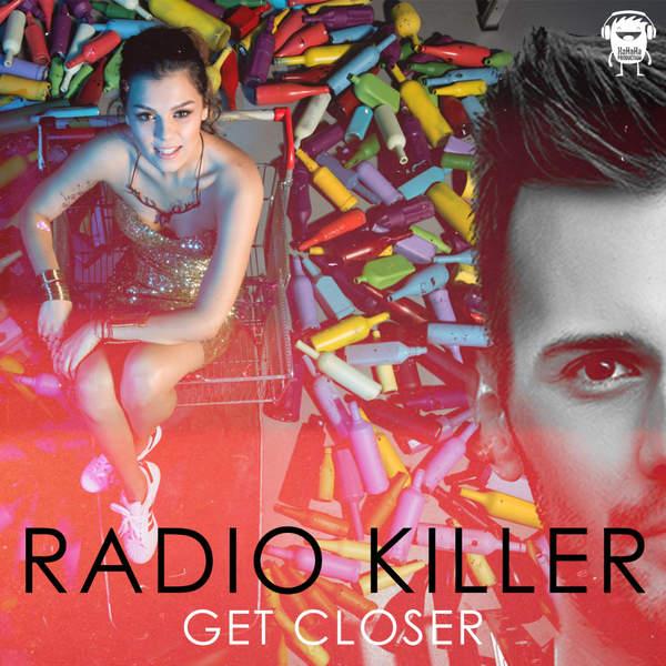 Radio Killer - Get Closer - Single [iTunes Plus AAC M4A] (2015)