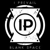 I Prevail – Blank Space – Single [iTunes Plus AAC M4A] (2014)