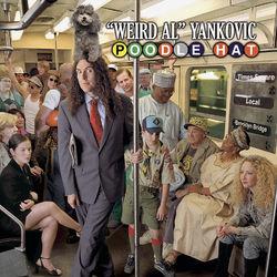 "View album ""Weird Al"" Yankovic - Poodle Hat"