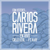 Carlos Rivera – Cielo Azul (with Kaay) – Single [iTunes Plus AAC M4A] (2014)
