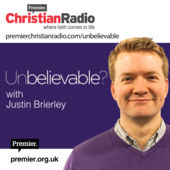 Unbelievable? (Justin Brierley)
