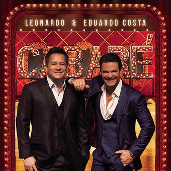 Leonardo e Eduardo Costa no Cabaré (Ao Vivo) – Leonardo & Eduardo Costa