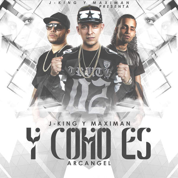 Jking & Maximan – Y Como Es (feat. Arcangel) – Single (2014) [iTunes Plus AAC M4A]