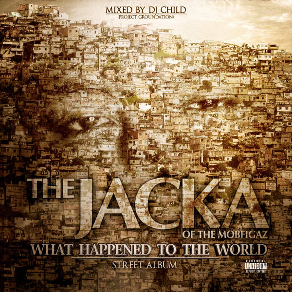 The Jacka-What Happend To The World-2014-CR Download