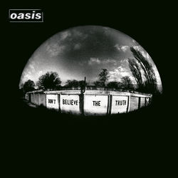 View album Oasis - Don't Believe the Truth