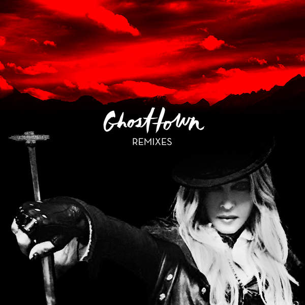 Madonna – Ghosttown (Remixes) (2015) [iTunes Plus AAC M4A]