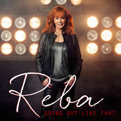 Reba McEntire – Going Out Like That – Single [iTunes Plus AAC M4A] (2015)