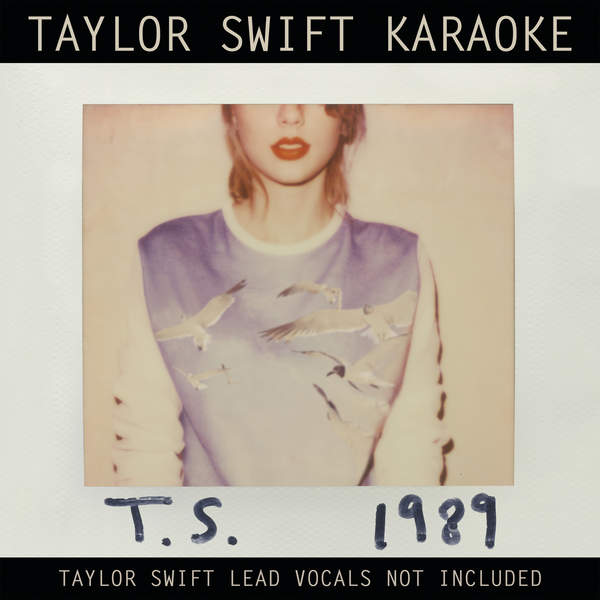 Taylor Swift – Taylor Swift Karaoke: 1989 (2015) [iTunes Plus AAC M4A]