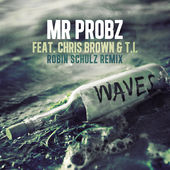 Mr. Probz – Waves (feat. Chris Brown & T.I.) [Robin Schulz Remix] – Single [iTunes Plus AAC M4A] (2014)