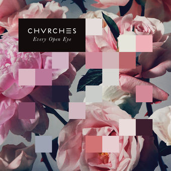 CHVRCHES – Every Open Eye (Special Edition) [iTunes Plus AAC M4A]