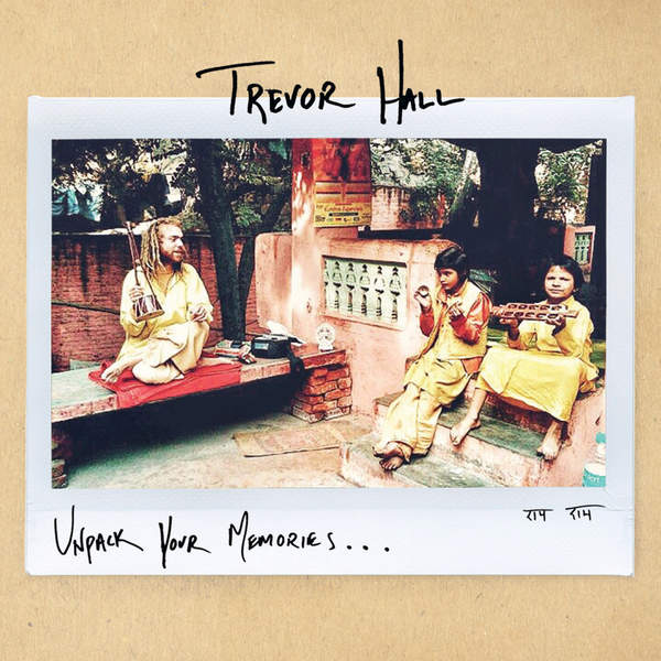 Trevor Hall – Unpack Your Memories… – EP (2015) [iTunes Plus AAC M4A]
