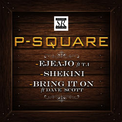 View album P-Square - Ejeajo (feat. T.I.) [EP]