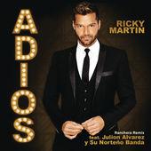 Ricky Martin – Adiós (Ranchera Remix) [feat. Julion Alvarez y Su Norteño Banda] – Single [iTunes Plus AAC M4A] (2014)
