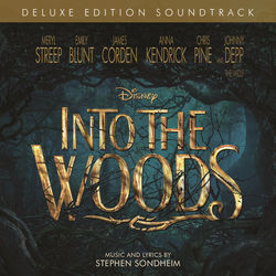 View album Into the Woods (Original Motion Picture Soundtrack) [Deluxe Edition]