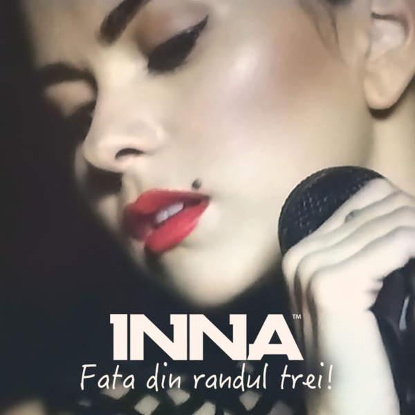 Inna   Fata Din Randul Trei   Single (2014) [iTunes Plus AAC M4A]