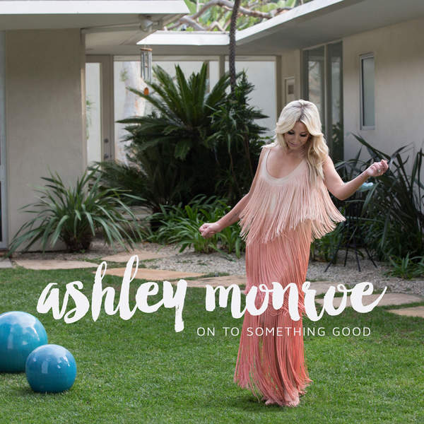 Ashley Monroe – On to Something Good – Single (2015) [iTunes Plus AAC M4A]