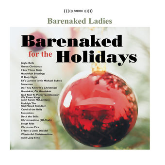 Barenaked for the Holidays – Barenaked Ladies