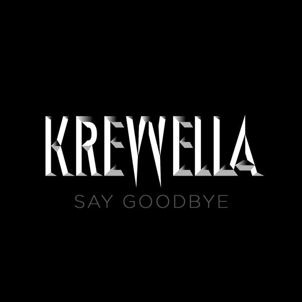 Krewella - Say Goodbye - Single [iTunes Plus AAC M4A] 2014)