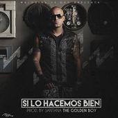 Wisin – Si Lo Hacemos Bien – Single [iTunes Plus AAC M4A] (2015)