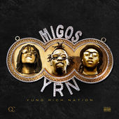 Migos – Yung Rich Nation [iTunes Plus AAC M4A] (2015)