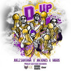 View album Juelz Santana - D Up (feat. Jim Jones & Migos) - Single