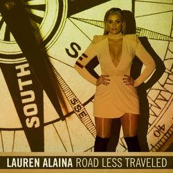 View album Lauren Alaina - Road Less Traveled