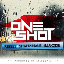 View album R2Bees - One Shot (feat. Shatta Wale & Sarkodie) - Single