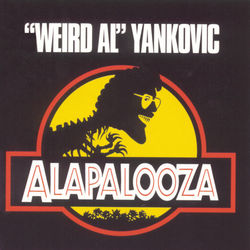 """View album """"Weird Al"""" Yankovic - Alapalooza"""