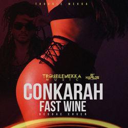 View album Conkarah - Fast Wine (Reggae Cover) - Single