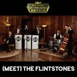 View album Scott Bradlee's Postmodern Jukebox - (Meet) The Flintstones - Single