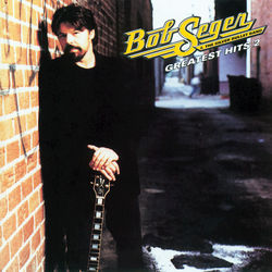 View album Bob Seger & The Silver Bullet Band - Greatest Hits 2