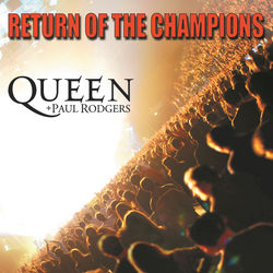 View album Queen + Paul Rodgers - Return of the Champions (Live)