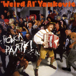 "View album ""Weird Al"" Yankovic - Polka Party"
