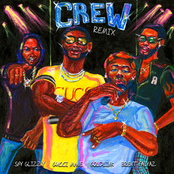 View album Crew (Remix) [feat. Gucci Mane, Brent Faiyaz & Shy Glizzy] - Single