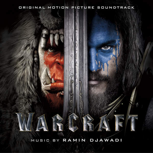 Ramin Djawadi - Warcraft (Original Motion Picture Soundtrack) [iTunes Plus AAC M4A] (2016)