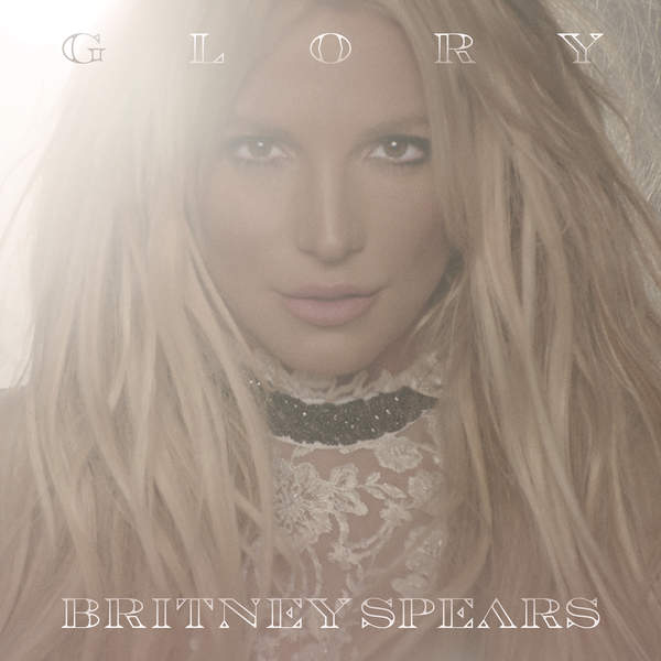 Britney Spears - Glory (Deluxe Version) [iTunes Plus AAC M4A] (2016)