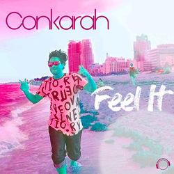 View album Conkarah - Feel It (The Remixes) - EP