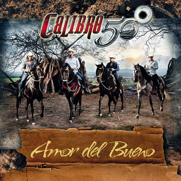 Calibre 50 - Amor Del Bueno - Single [iTunes Plus AAC M4A] (2016)