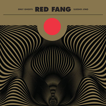 Only Ghosts (Deluxe Version) – Red Fang