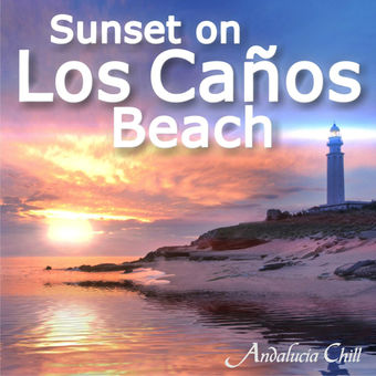 Various Artists – Andalucía Chill – Sunset on Los Caños Beach [iTunes Plus AAC M4A]