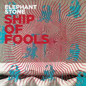 Elephant Stone – Ship of Fools [iTunes Plus AAC M4A] (2016)