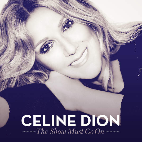 Céline Dion - The Show Must Go On (feat. Lindsey Stirling) - Single [iTunes Plus AAC M4A] (2016)