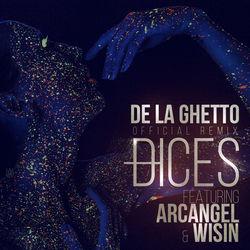 View album Dices (Remix) [feat. Arcangel & Wisin] - Single