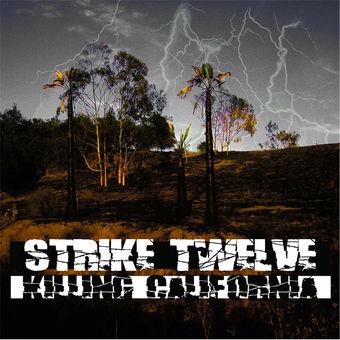 Killing California – Strike Twelve