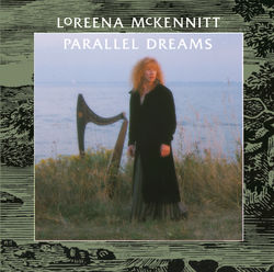 View album Loreena McKennitt - Parallel Dreams