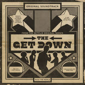 Various Artists – The Get Down (Original Soundtrack From the Netflix Original Series) [Deluxe Version] [iTunes Plus AAC M4A] (2016)